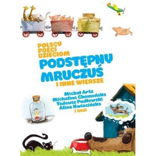 Polscy poeci dzieciom. Podstępny Mruczuś..