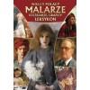 Wielcy Polacy. Leksykon Malarze, rzeźbiarze ...