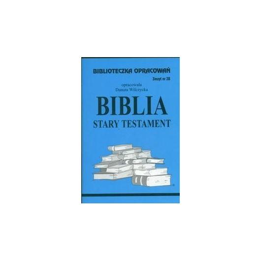 Biblioteczka opracowań nr 028 Biblia Stary Testam