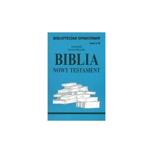 Biblioteczka opracowań nr 029 Biblia Nowy Testam