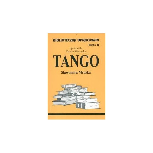 Biblioteczka opracowań nr 036 Tango