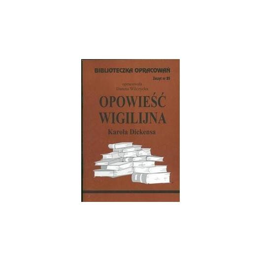 Biblioteczka opracowań nr 085 Opowieść Wigilijna
