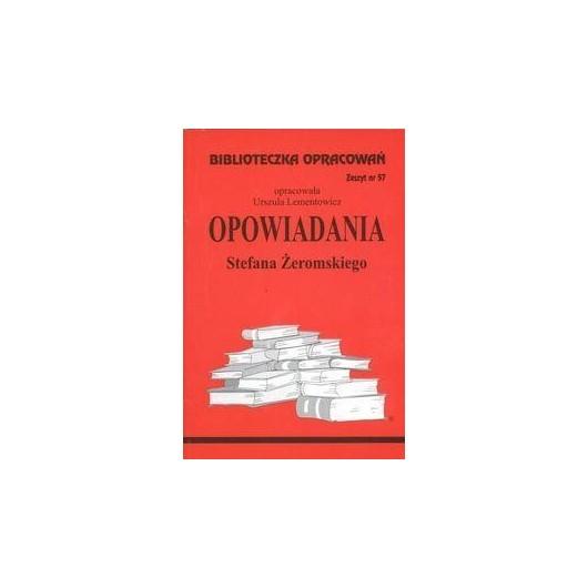 Biblioteczka opracowań nr 057 Opowiadania Żeromski