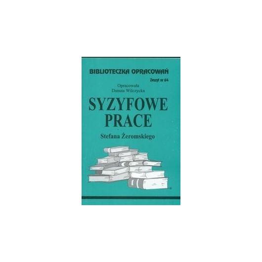 Biblioteczka opracowań nr 064 Syzyfowe prace