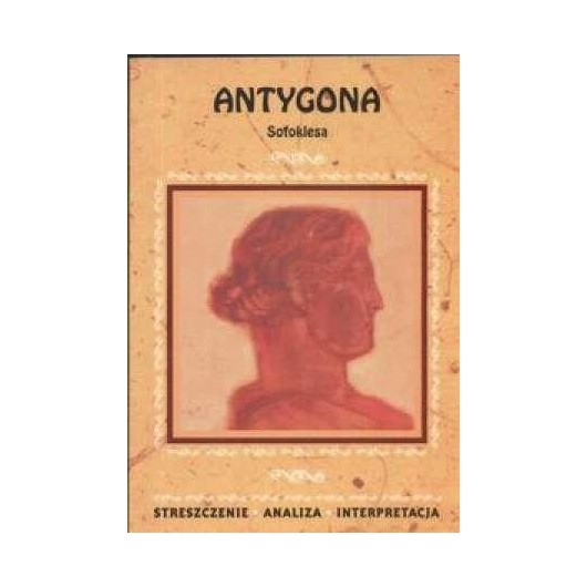 Streszczenia - Antygona LITERAT