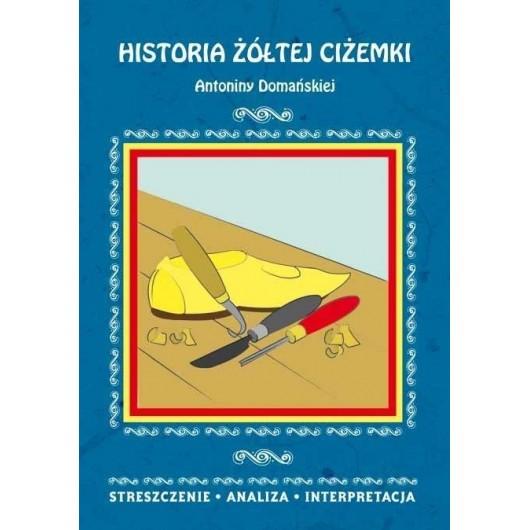 Streszczenia - Historia żółtej ciżemki LITERAT