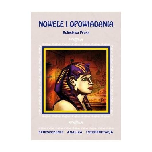 Streszczenia - Nowele i opowiadania B. Prus