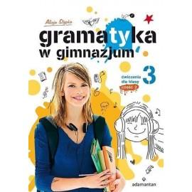 Gramatyka GIM Ćwiczenia dla klasy 3/2