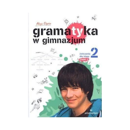 Gramatyka GIM Ćwiczenia dla klasy 2/2