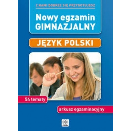 Nowy egzamin gimnazjalny - Język polski