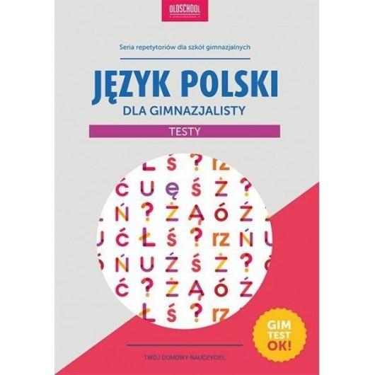 Język polski dla gimnazjalisty. Testy. wyd.2015