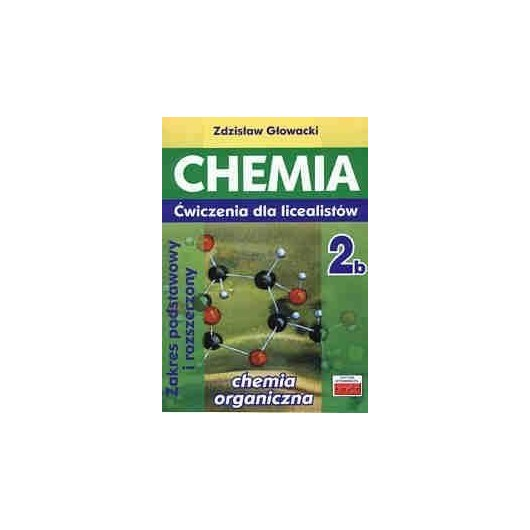 Chemia 2b ćwiczenia dla licealistów ZP i ZR