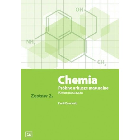 Chemia LO Próbne arkusze maturalne z.2 ZR w.2016