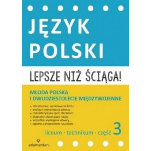 Język polski. Lepsze niż ściąga! 3 LO w. 2015