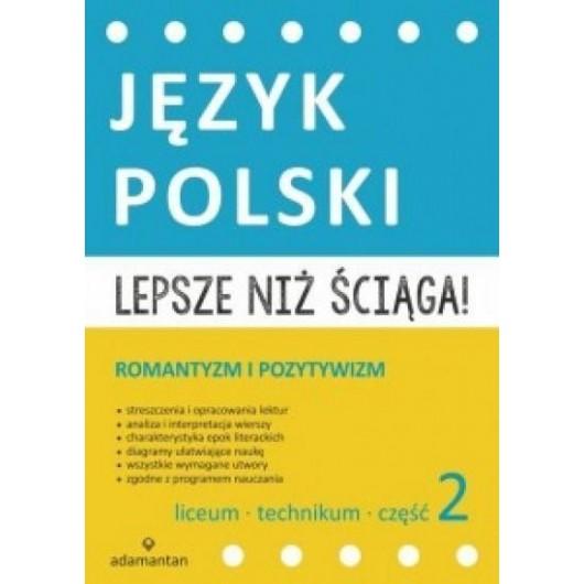 Język Polski. Lepsze niż ściąga! 2 LO w. 2015