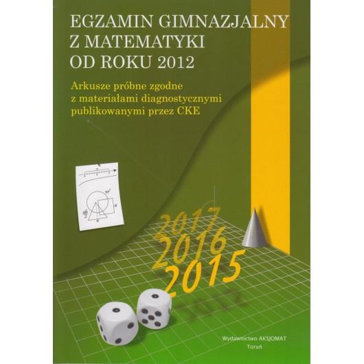 Egzamin gimnazjalny z matematyki od r.2012 arkusze