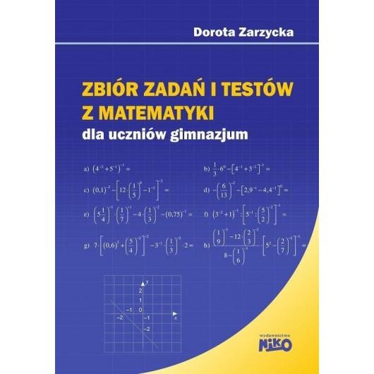Zbiór zadań i testów z matematyki. Testy gimnazjum