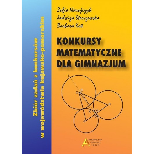 Konkursy matematyczne dla gimnazjum wyd. 2017