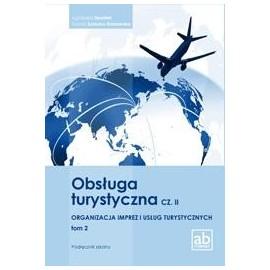 Obsługa turystyczna cz.II Organizacja imprez.. T.2