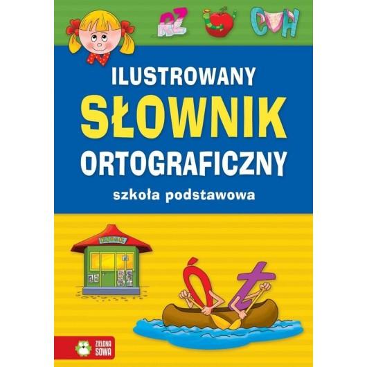 Ilustrowany słownik ortograficzny SP w.2017