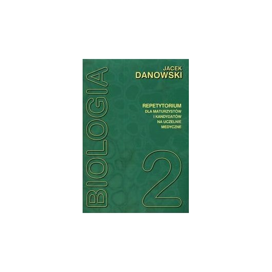 Biologia repetytorium T2 Danowski MEDYK