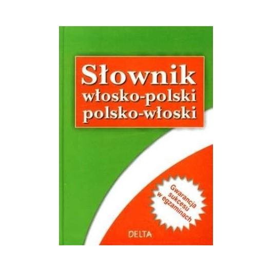 Słownik włosko-polski polsko-włoski w.2009