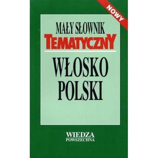 Mały słownik tematyczny włosko-polski