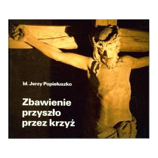 Perełka 231 - Zbawienie przyszło przez krzyż