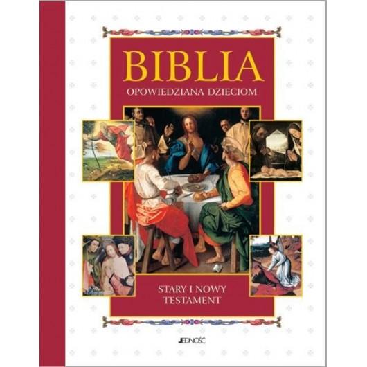 Biblia opowiedziana dzieciom ST i NT w.2011JEDNOŚĆ