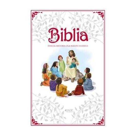 Biblia. Święta historia dla naszych dzieci w.2016