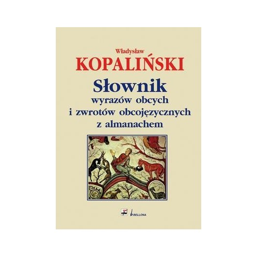 Słownik wyrazów obcych i zwrotów obcojęzycznych...
