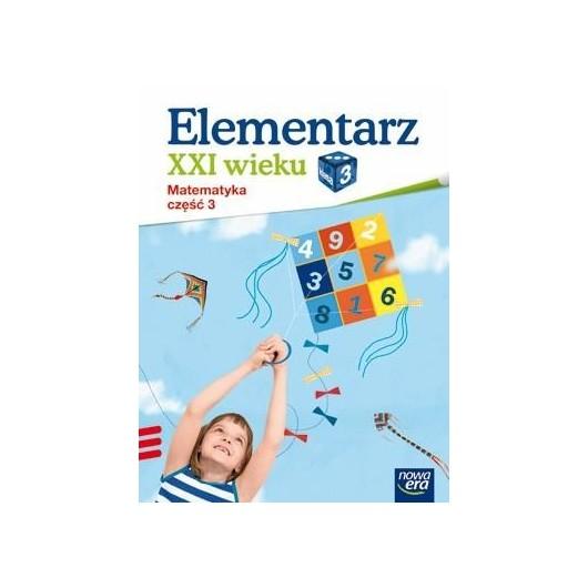 Elementarz XXI wieku kl. 3 Matematyka część 3 NE