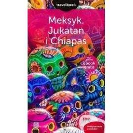 Travelbook - Meksyk. Jukatan i Chiapas