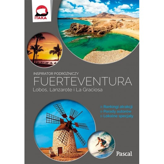 Inspirator podróżniczy. Fuertaventura, Lobos, ...
