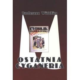 Ostatnia cyganeria - Tadeusz Wittlin