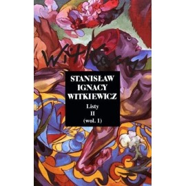 Listy T.2 cz.1 - Stanisław Ignacy Witkiewicz