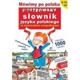 Ilustrowany słownik j. pol. + słow. ortograficzny