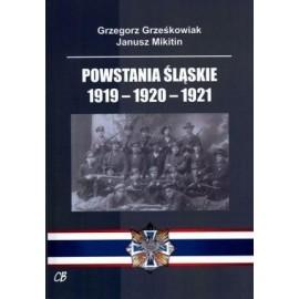 Powstania Śląskie 1919-1920-1921