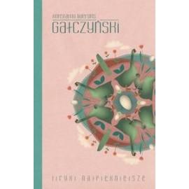 Liryki najpiękniejsze - Gałczyński