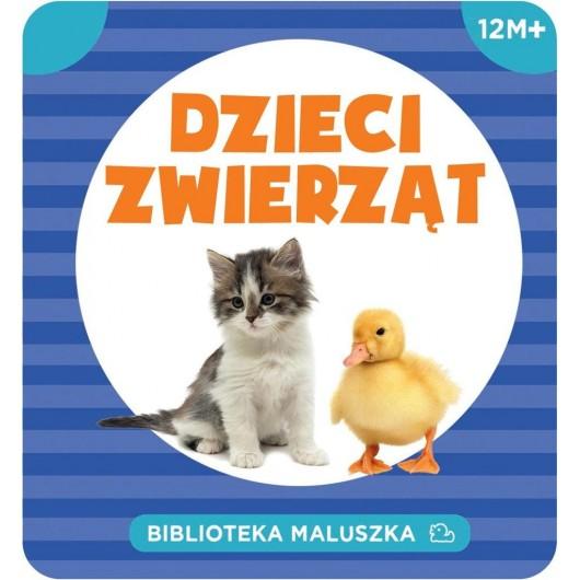 Biblioteka maluszka.Dzieci zwierząt