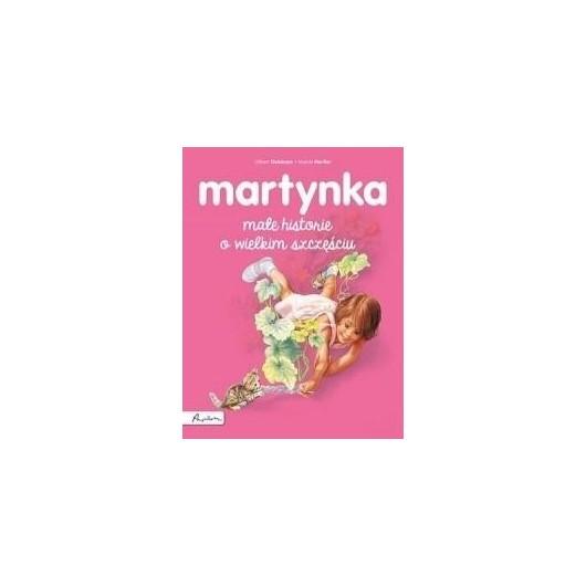 Martynka. Małe historie o wielkim szczęściu