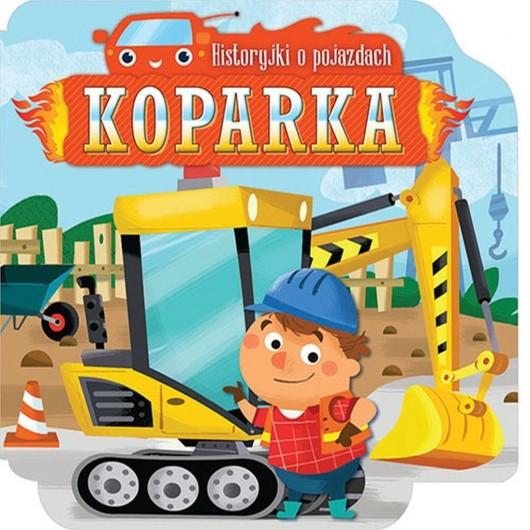 Historyjki o pojazdach KOPARKA