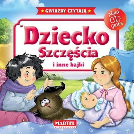 Bajki do poduszki- Dziecko szczęścia... +CD
