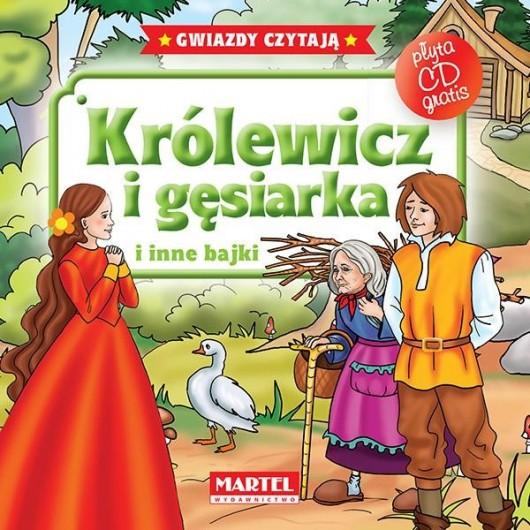 Bajki do poduszki- Królewicz i Gęsiarka... +CD