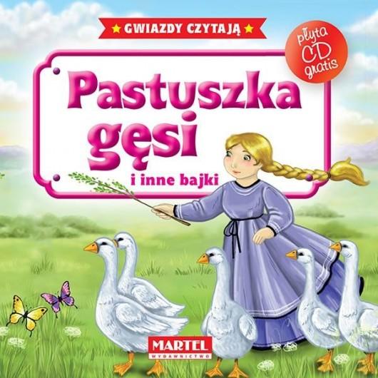 Bajki do poduszki- Pastuszka gęsi... +CD