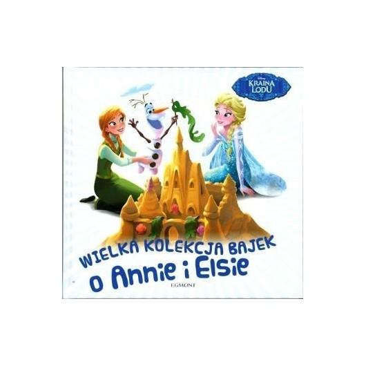 Wielka kolekcja bajek o Annie i Elsie