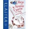 Mini Klasyka: Alicja w Krainie.. .i Po drugiej...