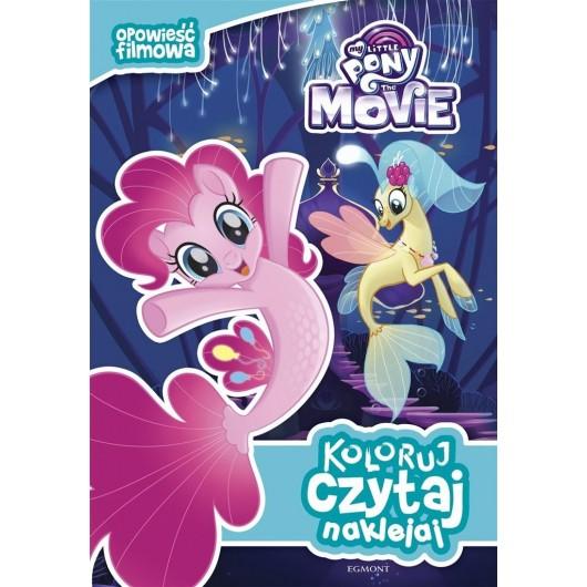 Koloruj, czytaj, naklejaj. My Little Pony