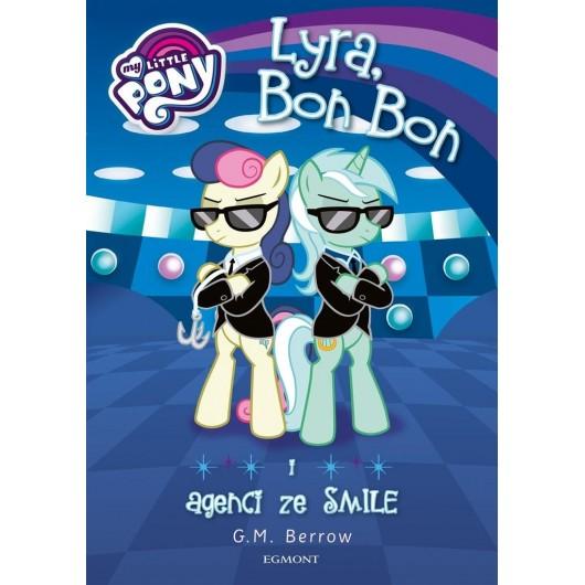 Lyra, Bon Bon i agenci ze SMILE