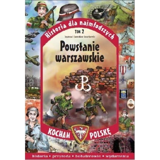 Historia dla najmłodszych T.2 Powstanie Warsz.